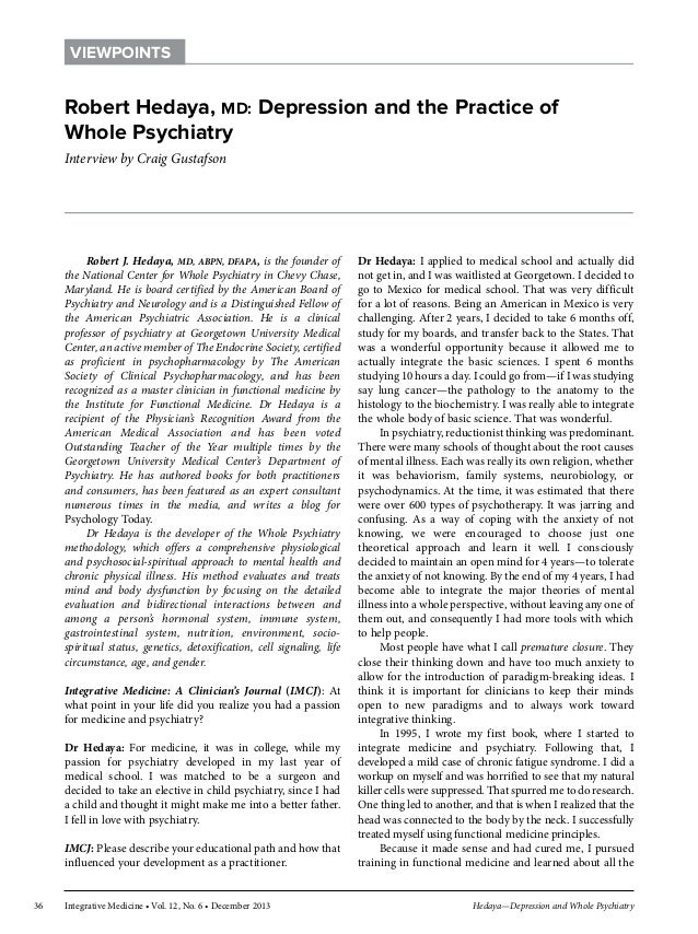 VIEWPOINTS  Robert Hedaya, MD: Depression and the Practice of Whole Psychiatry Interview by Craig Gustafson  Robert J. Hed...