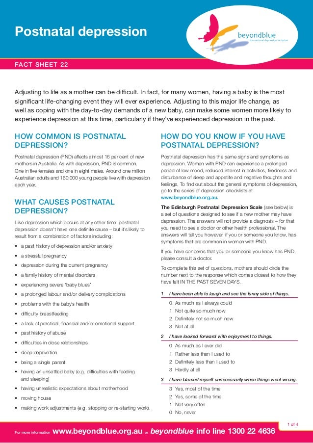Postnatal depression Fact sheet 22  Adjusting to life as a mother can be difficult. In fact, for many women, having a baby...