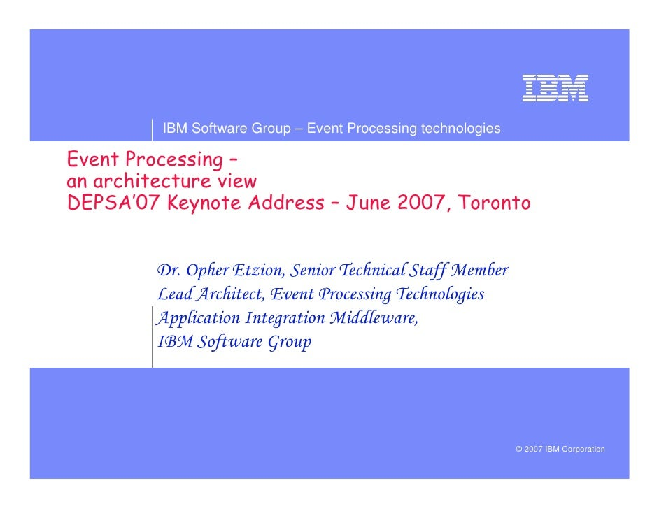 IBM Software Group – Event Processing technologies                                     ! quot;        !     # $           ...