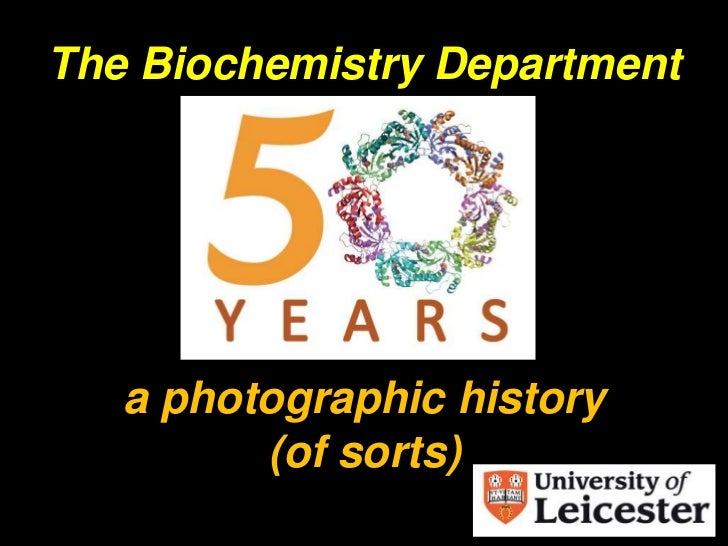 The Biochemistry Department<br />a photographic history(of sorts)<br />