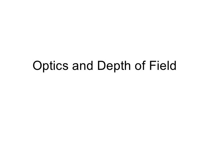 Optics and Depth of Field