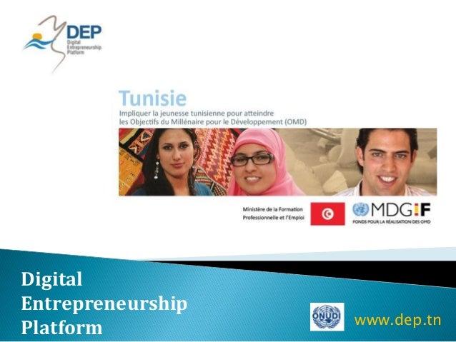 DigitalEntrepreneurship                   www.dep.tnPlatform