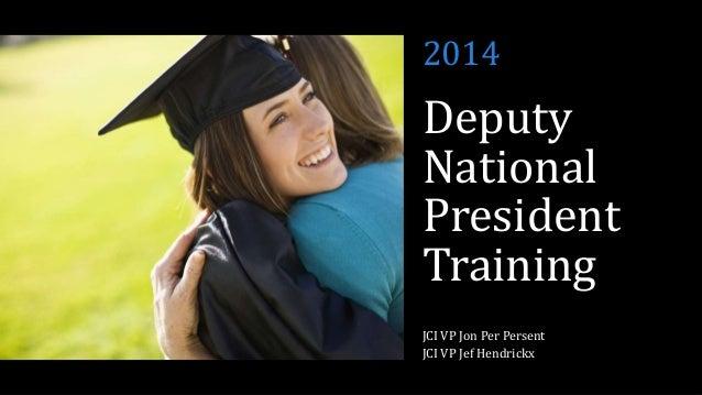 2014  Deputy National President Training JCI VP Jon Per Persent JCI VP Jef Hendrickx