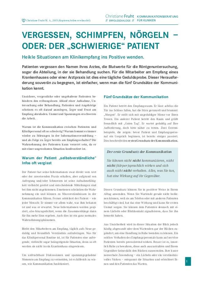 1 Unsichere, vergessliche oder ungehaltene Patienten be- hindern den reibungslosen Ablauf einer Aufnahme, Un- tersuchung o...