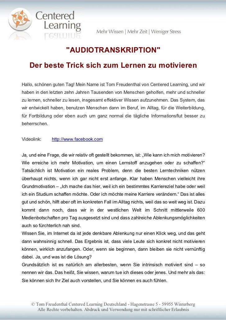 """""""AUDIOTRANSKRIPTION""""    Der beste Trick sich zum Lernen zu motivierenHallo, schönen guten Tag! Mein Name ist Tom Freudenth..."""