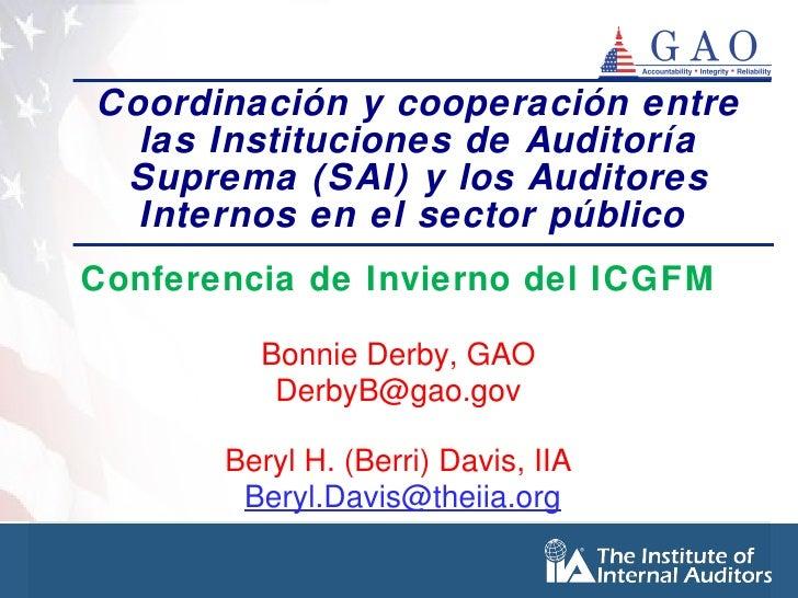 Derby davis coordinación y cooperación entre las instituciones de auditoría suprema (sai) y los auditores internos en el sector público
