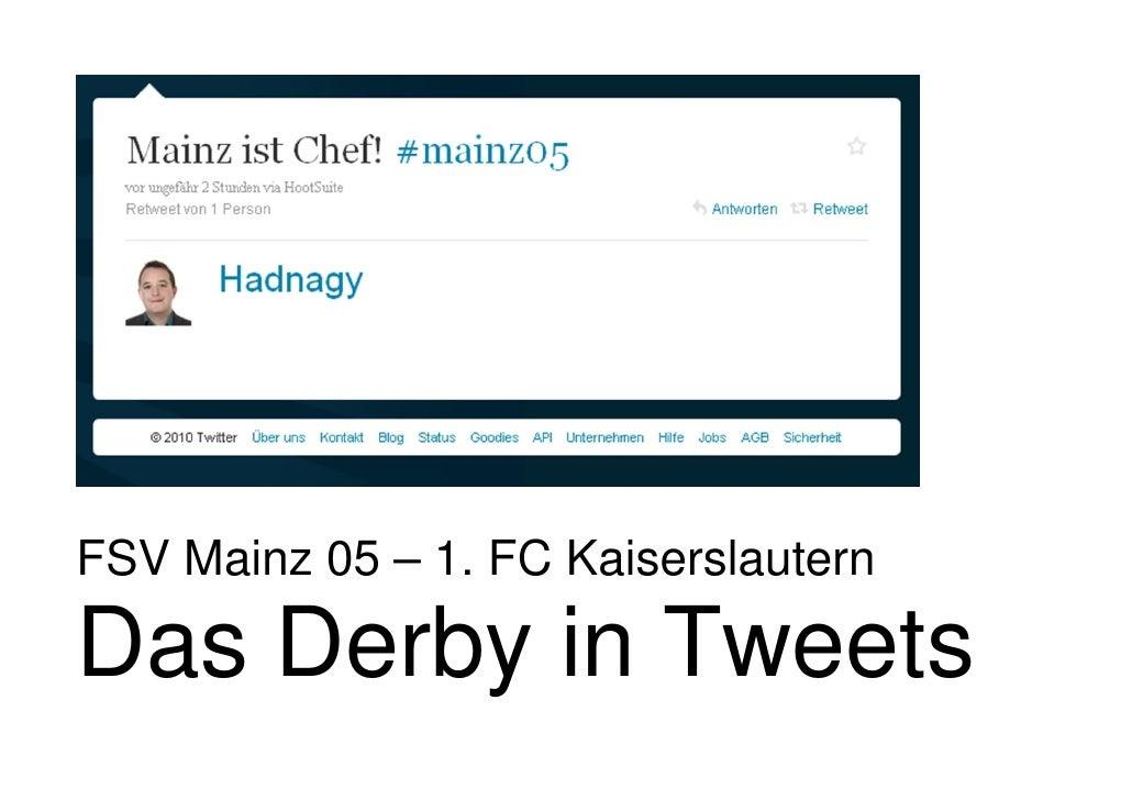 FSV Mainz 05 – 1. FC Kaiserslautern  Das Derby in Tweets
