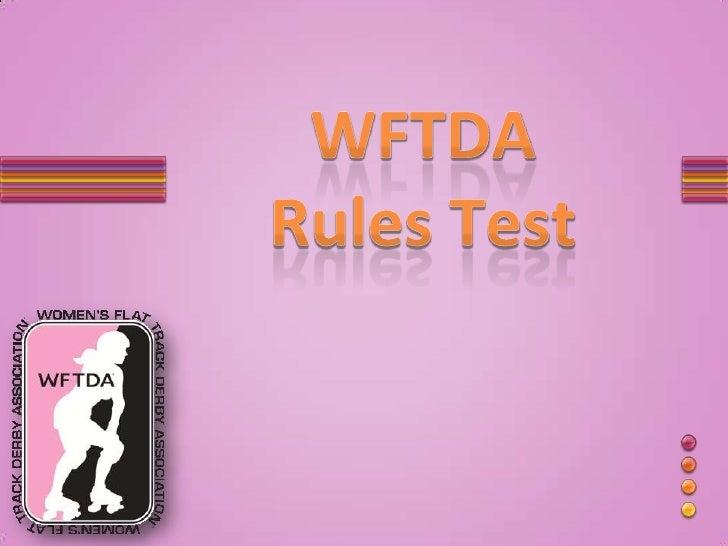 WFTDARules Test<br />