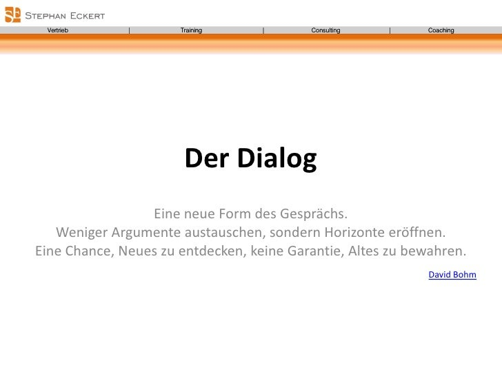 Vertrieb     |       Training     |      Consulting   |     Coaching                            Der Dialog                ...