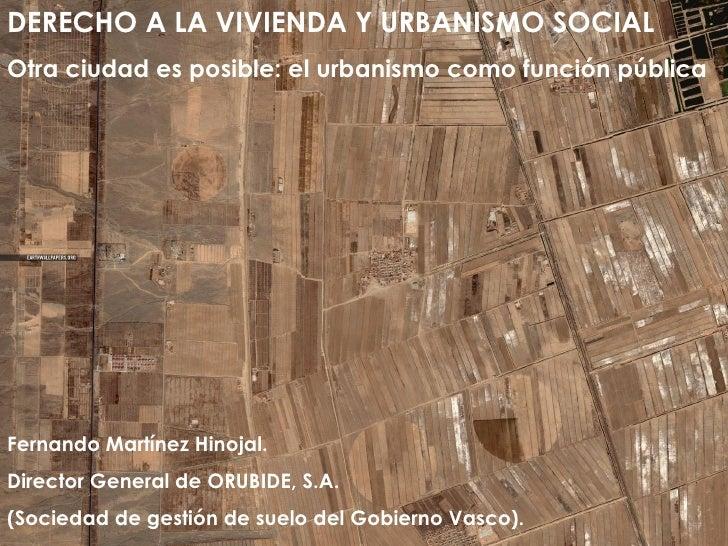 Derecho a la vivienda y urbanismo social.