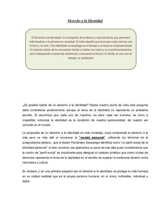Derecho a la Identidad        El Derecho a la Identidad es el conjunto de atributos y características que permiten     ind...