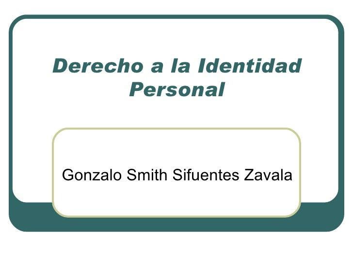 Derecho a la Identidad Personal Gonzalo Smith Sifuentes Zavala