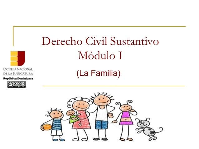 Derecho Civil Sustantivo Módulo I (La Familia)