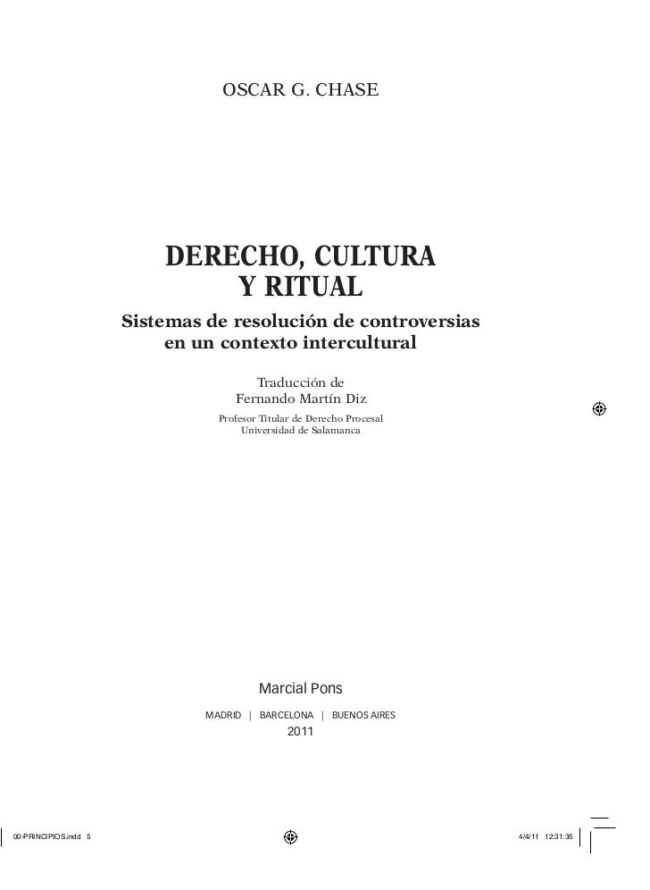 Derecho, cultura y ritual sistemas de resolución de controversias en un contexto intercultural - Oscar G. Chase - Marcial Pons Argentina