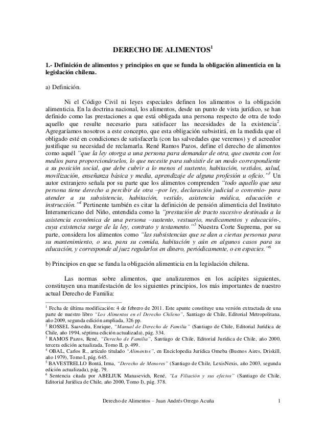 DERECHO DE ALIMENTOS11.- Definición de alimentos y principios en que se funda la obligación alimenticia en lalegislación c...