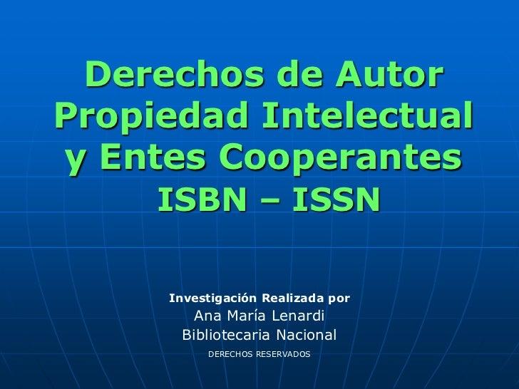 Propiedad Intelectual - Derecho de autor isbn - issn