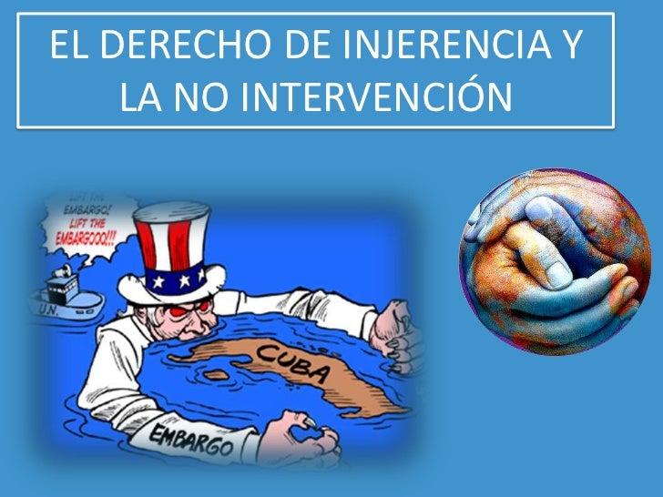 Derecho de injerencia y no intervencion