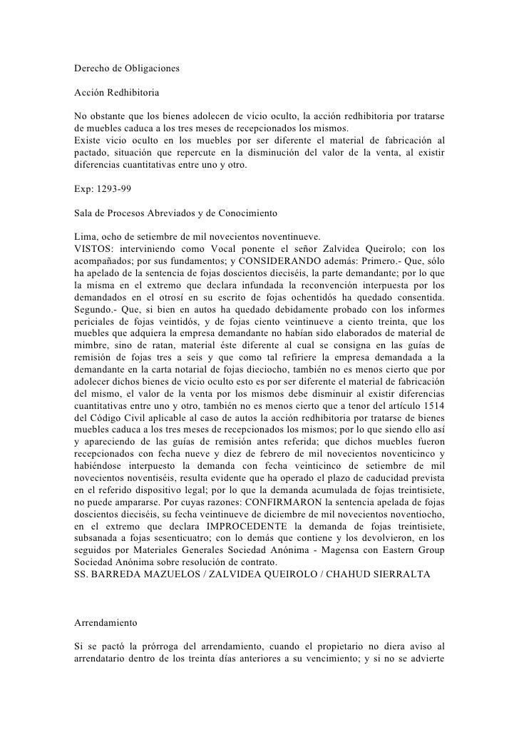 Derecho de ObligacionesAcción RedhibitoriaNo obstante que los bienes adolecen de vicio oculto, la acción redhibitoria por ...