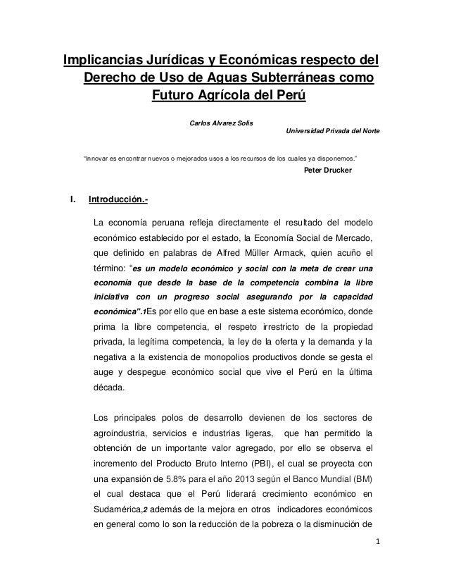 Implicancias Jurídicas y Económicas respecto del Derecho de Uso de Aguas Subterráneas como Futuro Agrícola del Perú Carlos...