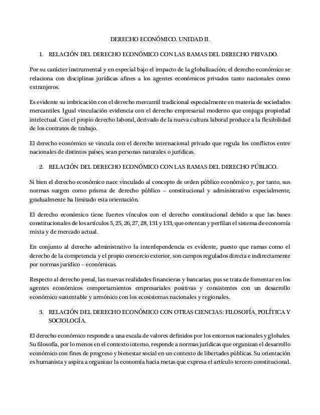 DERECHO ECONÓMICO. UNIDAD II. 1. RELACIÓN DEL DERECHO ECONÓMICO CON LAS RAMAS DEL DERECHO PRIVADO. Por su carácter instrum...