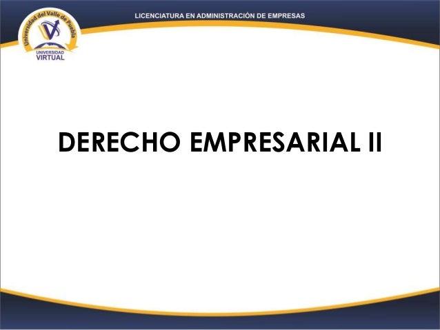 DERECHO EMPRESARIAL II
