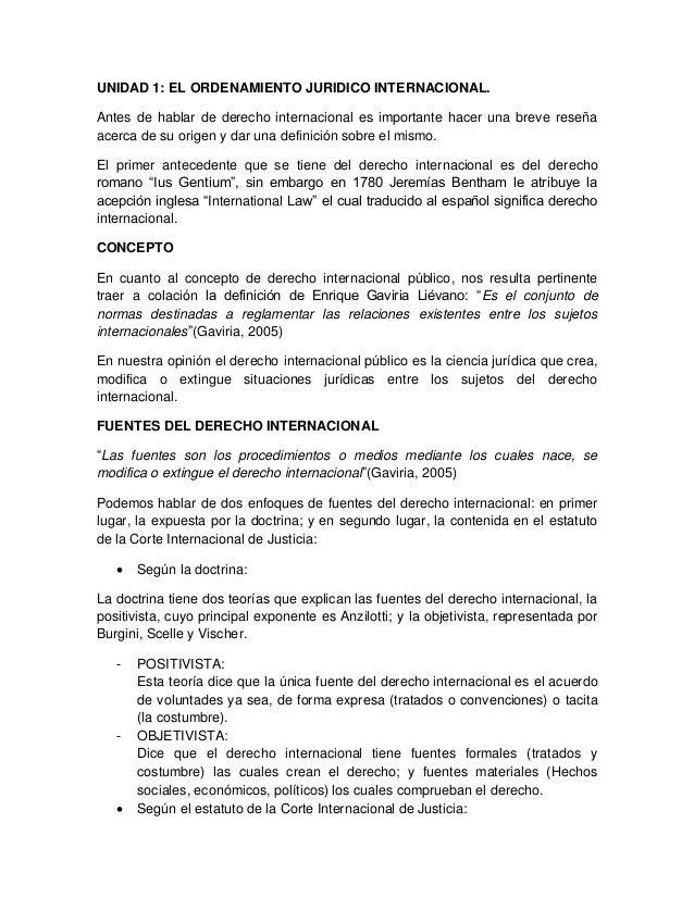 UNIDAD 1: EL ORDENAMIENTO JURIDICO INTERNACIONAL.Antes de hablar de derecho internacional es importante hacer una breve re...