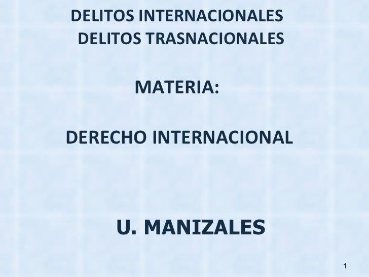 DERECHO INTERNACIONAL DELITOS TRASNACIONALES