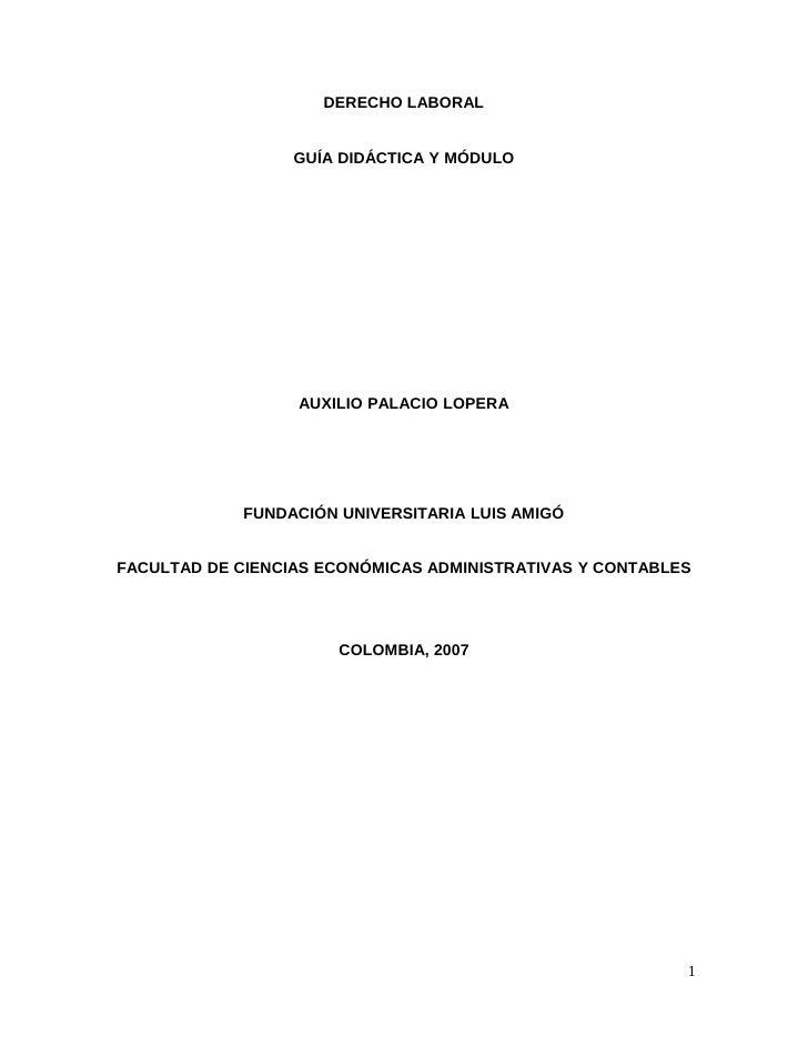 DERECHO LABORAL                  GUÍA DIDÁCTICA Y MÓDULO                  AUXILIO PALACIO LOPERA             FUNDACIÓN UNI...