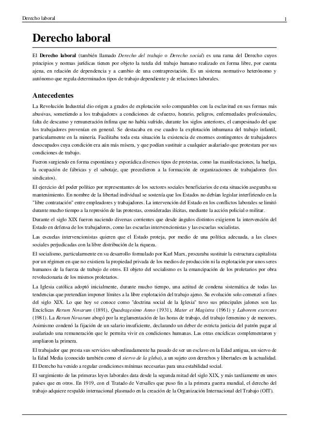 Derecho laboral 1 Derecho laboral El Derecho laboral (también llamado Derecho del trabajo o Derecho social) es una rama de...