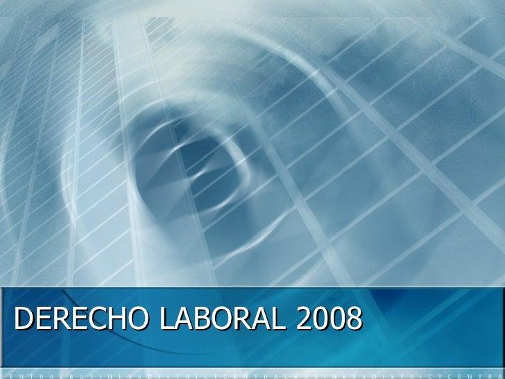 DERECHO LABORAL 2008
