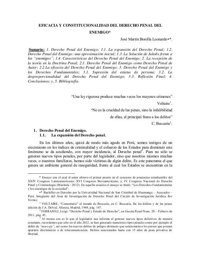 EFICACIA Y CONSTITUCIONALIDAD DEL DERECHO PENAL DEL ENEMIGO* José Martín Bonilla Leonardo*. Sumario: 1. Derecho Penal del...