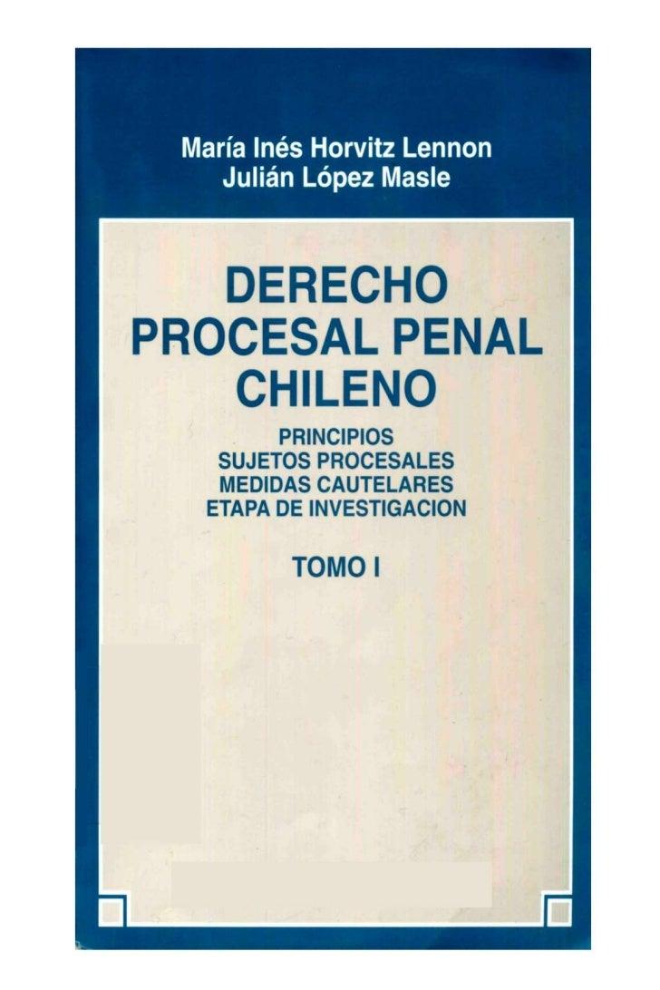 Derecho procesal penal chileno   tomo I