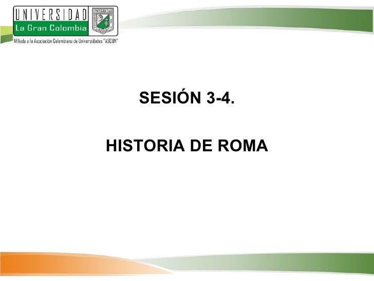 SESIÓN 3-4.HISTORIA DE ROMA