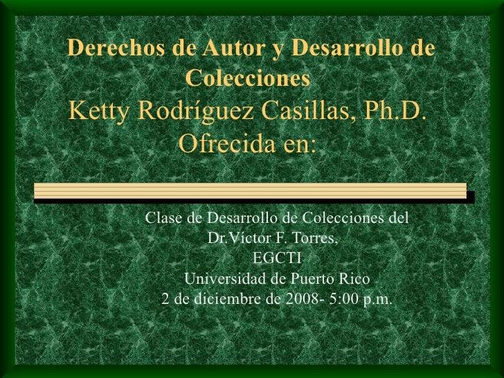 Derechos De Autor Y Desarrollo De Colecciones 2 Dic 2008