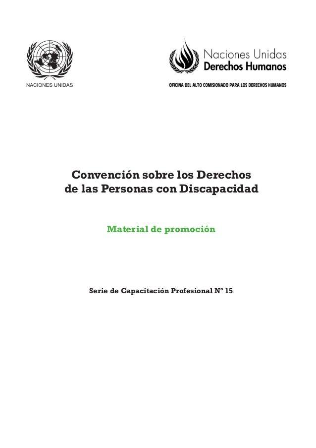 Convención sobre los Derechos de las Personas con Discapacidad Material de promoción Serie de Capacitación Profesional Nº ...