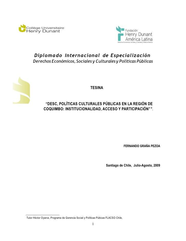 Diplom a do Internacional de Especialización          Derechos Económicos, Sociales y Culturales y Políticas Públicas     ...