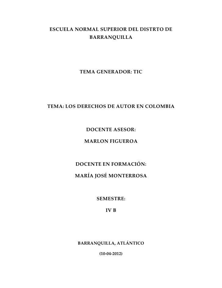 ESCUELA NORMAL SUPERIOR DEL DISTRTO DE             BARRANQUILLA         TEMA GENERADOR: TICTEMA: LOS DERECHOS DE AUTOR EN ...