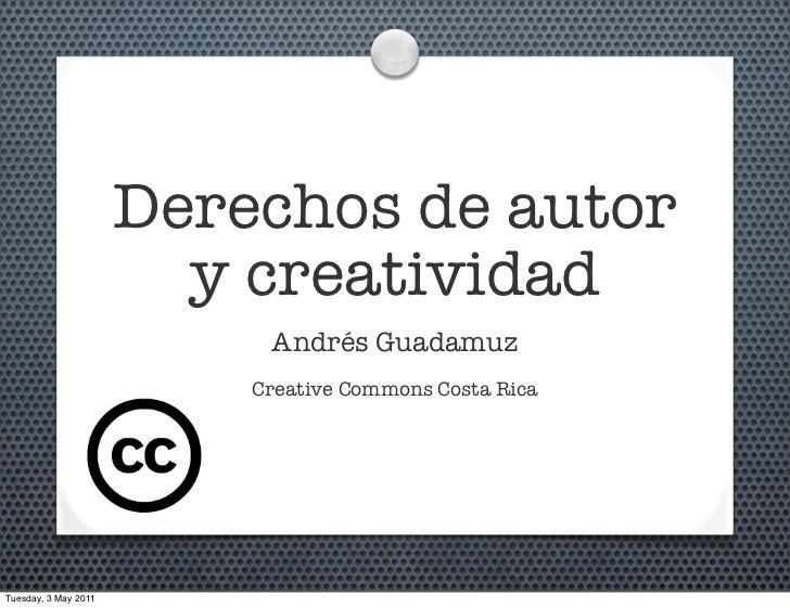 Derechos de autor                        y creatividad                           Andrés Guadamuz                          ...