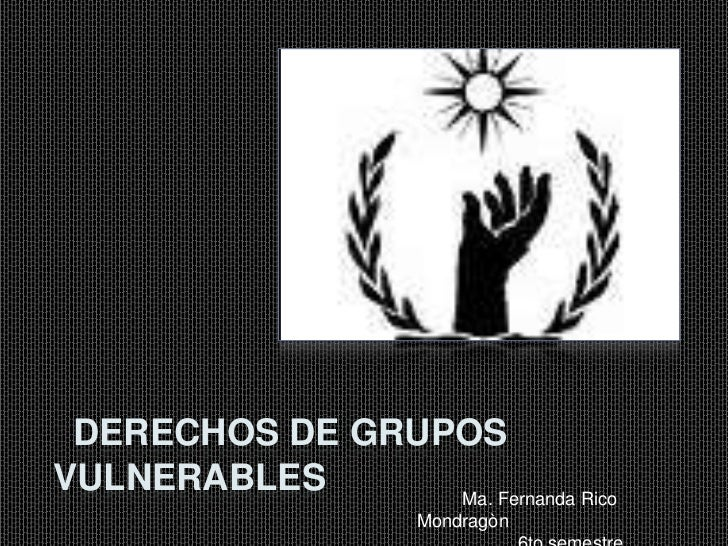 Derechos De Grupos Vulnerables