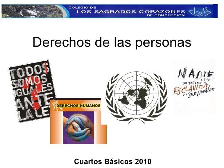 Derechos de las personas Cuartos Básicos 2010