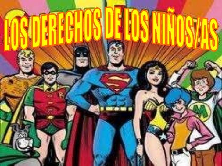 LOS DERECHOS DE LOS NIÑOS/AS