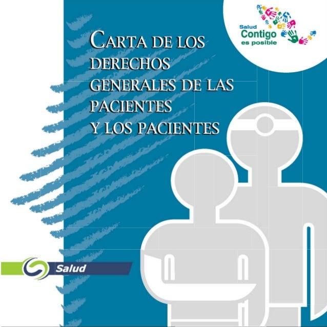 CARTA  DE LOSDERECHOSGENERALES DE LASPACIENTESY LOS PACIENTES