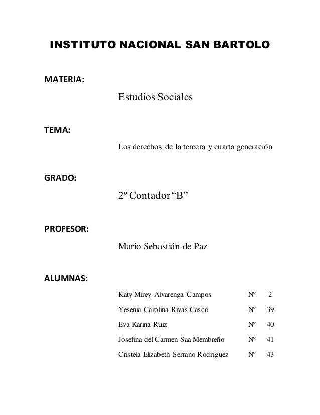 INSTITUTO NACIONAL SAN BARTOLOMATERIA:            Estudios SocialesTEMA:            Los derechos de la tercera y cuarta ge...