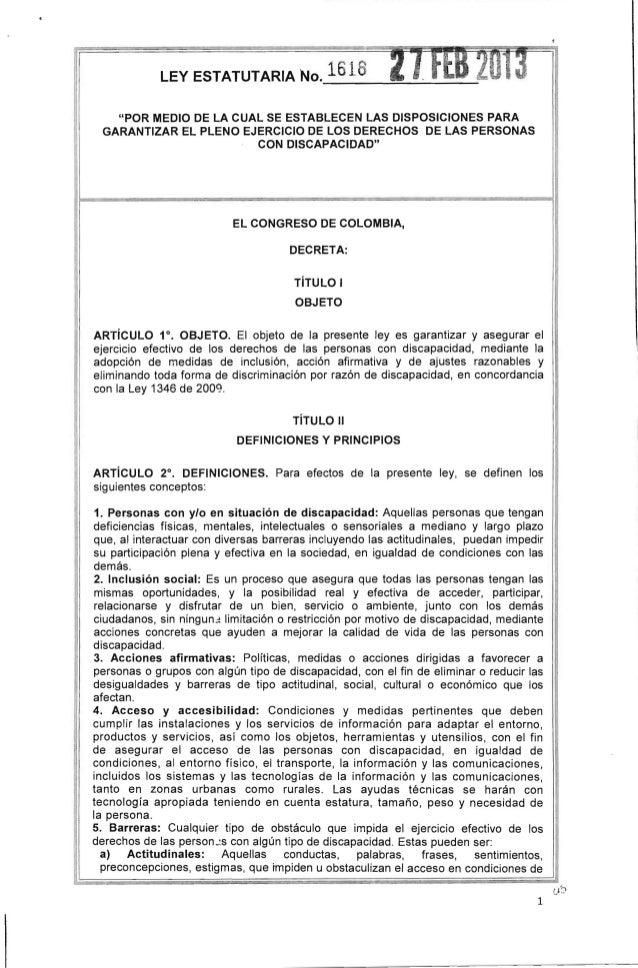"""LEY ESTATUTARIA No.  1618  ;~ ~ _ ~ ~  t  2 ~ I~    """"POR MEDIO DE lA CUAL SE ESTABLECEN lAS DISPOSICIONES PARA GARANTIZAR ..."""