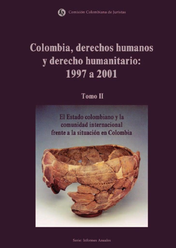 Comisión Colombiana de Juristas     Colombia, derechos humanos       y derecho humanitario:             1997 a 2001       ...