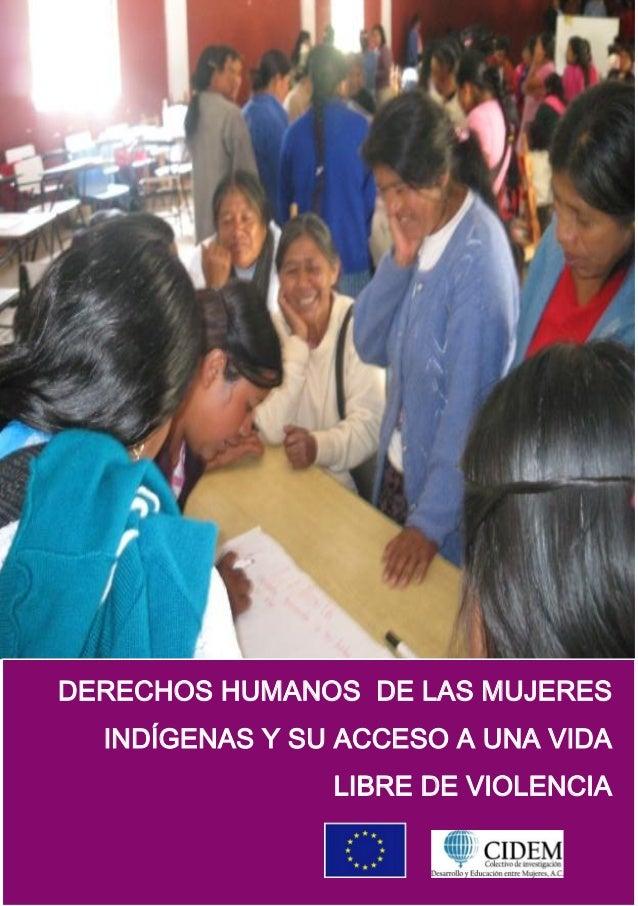 Derechos humanos de las mujeres indigenas y su acceso a una vida libre de violencia
