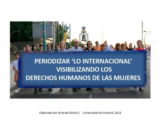 Elaborado por Briseida Allard O. - Universidad de Panamá, 2013