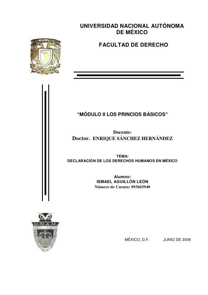 """UNIVERSIDAD NACIONAL AUTÓNOMA               DE MÉXICO             FACULTAD DE DERECHO   """"MÓDULO II LOS PRINCIOS BÁSICOS""""  ..."""