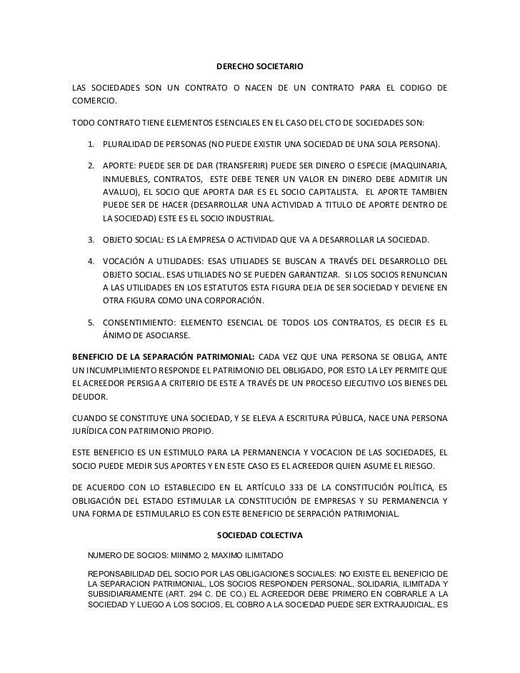 DERECHO SOCIETARIOLAS SOCIEDADES SON UN CONTRATO O NACEN DE UN CONTRATO PARA EL CODIGO DECOMERCIO.TODO CONTRATO TIENE ELEM...