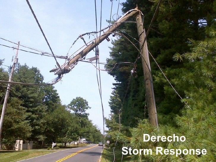 Derecho Storm Response